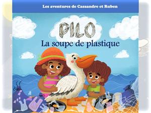 Couverture livre Pilo La soupe de plastique